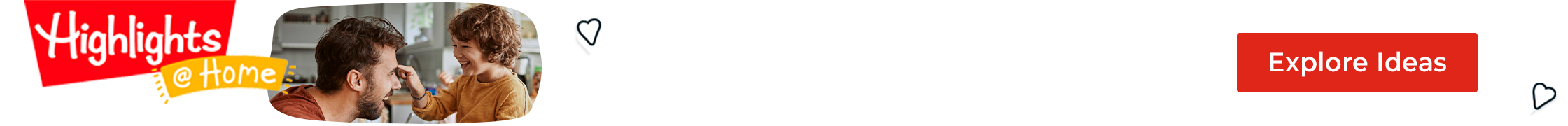 Get free family activities and inspiration every week from Highlights at Home!