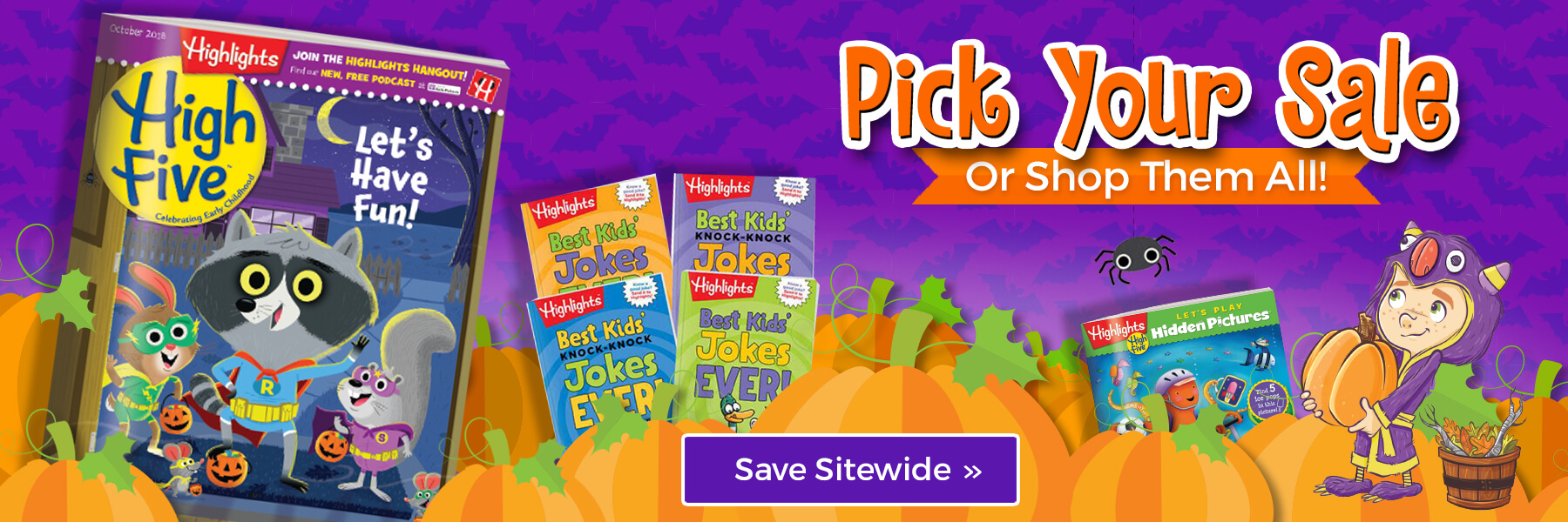 Pick your sale, or shop them all sitewide!