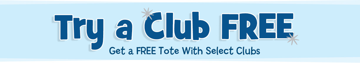 Try a Club FREE, plus get a FREE tote with select clubs!