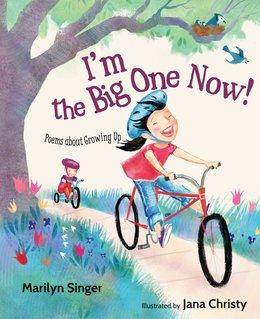 I'm the Big One Now!   National Poetry Month Booklist