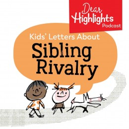 Kids letters about sibling rivalry