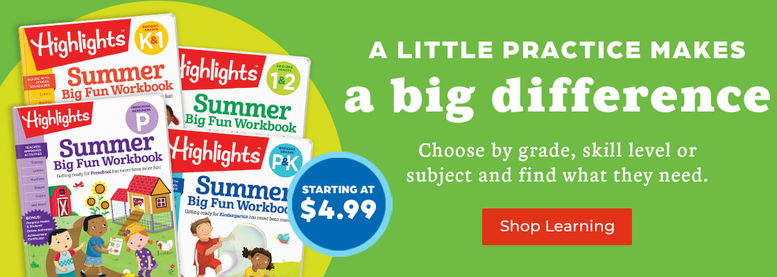 Developed with teachers and designed for busy families, Highlights Learning provides school skills practice starting at $4.99!