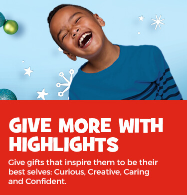 Give gifts that inspire them to be curious, creative, caring and confident.